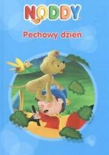 Okładka książki Noddy - Pechowy dzień /Noddy