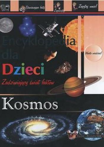 Okładka książki Kosmos-enc.dla dzieci zadziwiający świat faktów