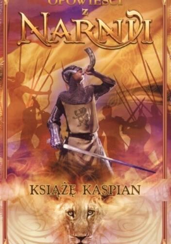 Okładka książki Opowieści z Narnii. Książę Kaspian