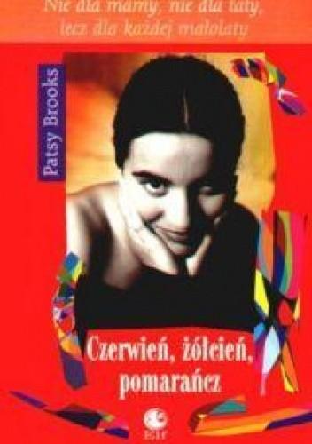 Okładka książki Czerwień, żółcień, pomarańcz