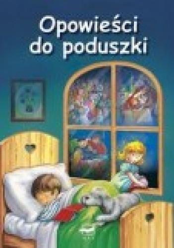 Okładka książki Opowieści do poduszki