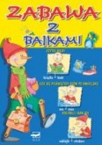 Okładka książki zabawa z bajkami czytaj bajki ucz się pierwszych słów po angielsku koloruj naklejaj i baw się