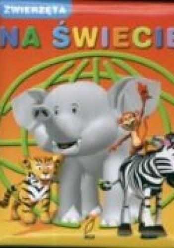 Okładka książki zwierzęta na świecie