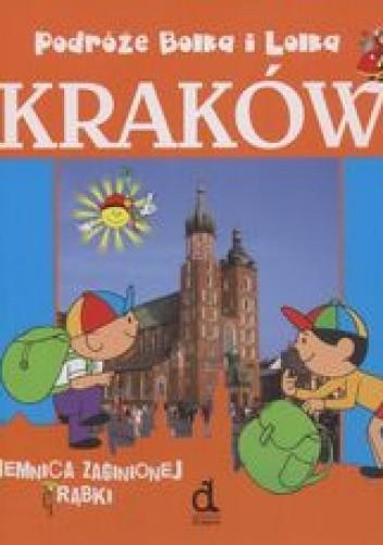 Okładka książki Podróże Bolka i Lolka Kraków Tajemnica zaginionej trąbki /Bolek i lolek