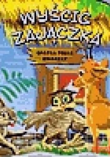 Okładka książki Wyścig zajączka chatka pełna zwierząt
