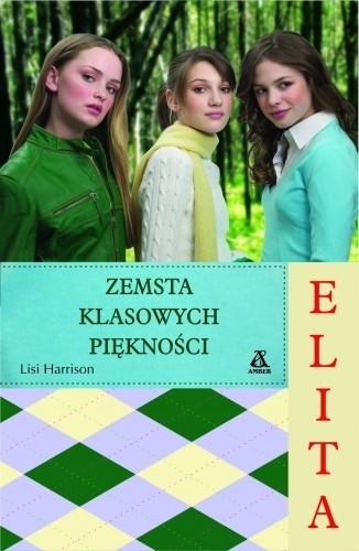 Okładka książki Elita 5. Zemsta klasowych piękności
