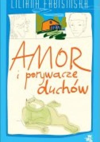Okładka książki Amor i porywacze duchow