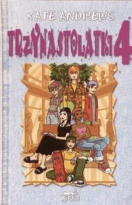 Okładka książki Trzynastolatki 4