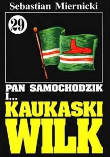 Okładka książki Pan Samochodzik i kaukaski wilk