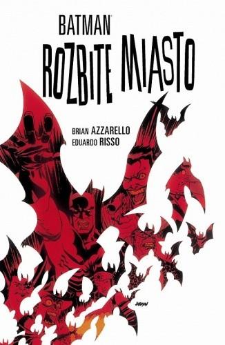 Okładka książki Batman: Rozbite miasto