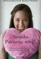 Dominika pierwsza miłość