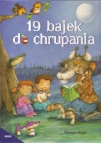 Okładka książki 19 Bajek do chrupania
