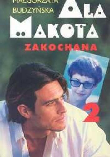 Okładka książki Ala Makota Zakochana. Tom 2