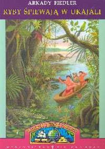 Okładka książki Ryby śpiewają w Ukajali