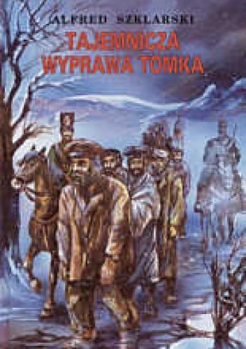Okładka książki Tajemnicza wyprawa Tomka