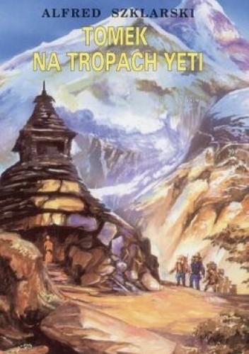 Okładka książki Tomek na tropach Yeti