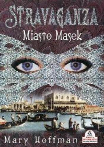 Okładka książki Stravaganza. Miasto Masek