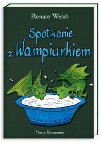 Okładka książki Spotkanie z Wampiurkiem