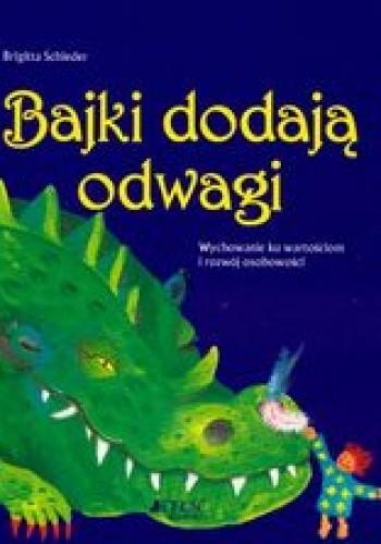 Okładka książki Bajki dodają odwagi