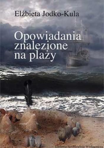 Okładka książki Opowiadania znalezione na plaży
