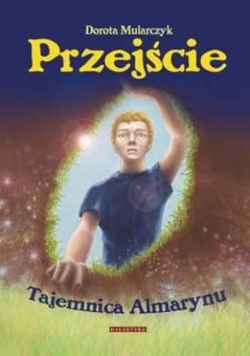 Okładka książki Przejście. Tajemnica Almarynu