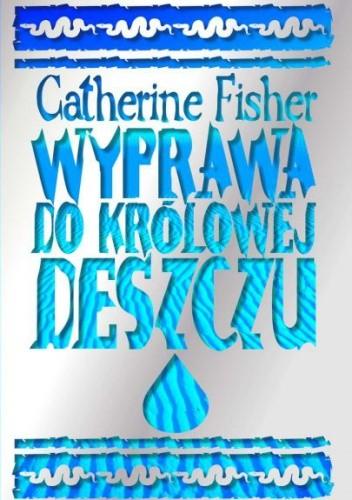 Okładka książki Wyprawa do Królowej Deszczu
