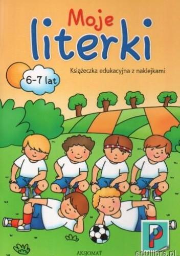 Okładka książki Moje literki 6-7 lat książka edukacyjna z naklejkami