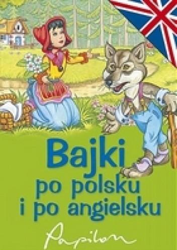 Okładka książki Bajki po polsku i po angielsku
