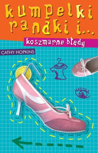 Okładka książki Kumpelki, randki i... koszmarne błędy
