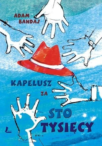 Okładka książki Kapelusz za sto tysięcy