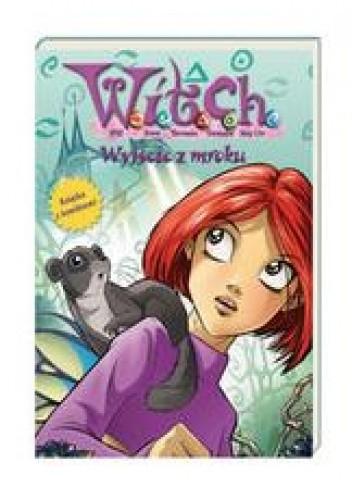 Okładka książki W.I.T.C.H. Wyjście z mroku