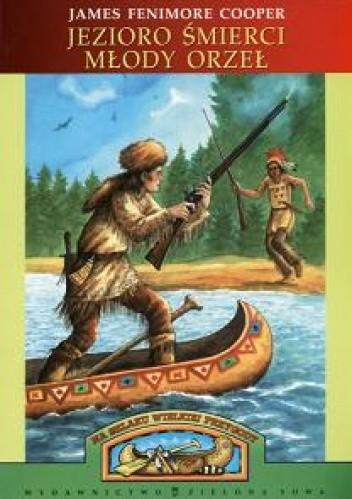 Okładka książki Jezioro śmierci. Młody Orzeł
