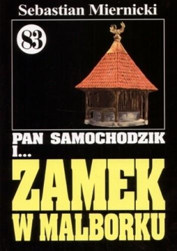 Okładka książki Pan Samochodzik i zamek w Malborku