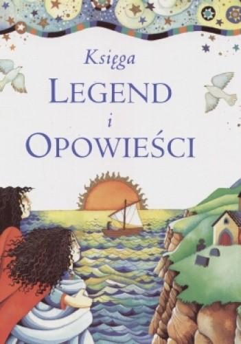 Okładka książki Księga legend i opowieści