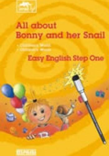 Okładka książki All about bonny and her snail Język angielski z pisakiem