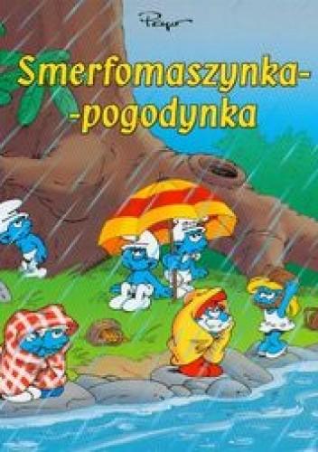 Okładka książki Smerfomaszynka - pogodynka