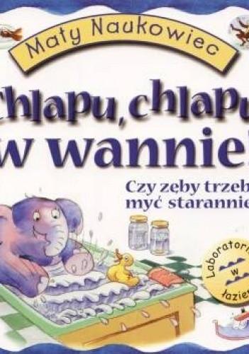 Okładka książki Chlapu chlapu w wannie