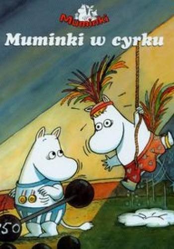 Okładka książki Muminki w cyrku