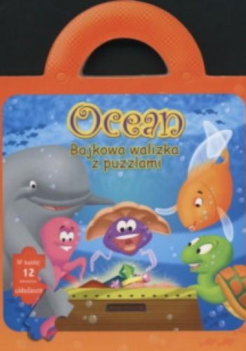 Okładka książki Ocean/Bajkowa walizka z puzzlami/