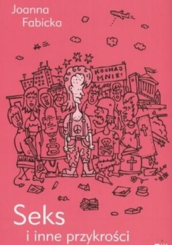 Okładka książki Seks i inne przykrości