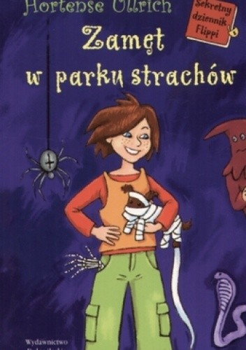 Okładka książki Zamęt w parku strachów