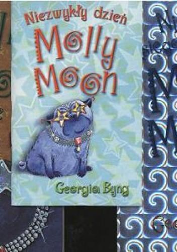 Okładka książki Pakiet: Molly Moon: Niezwykła księga Molly... / Molly Moon zatrzymuje czas / Niezwykły dzień Molly.