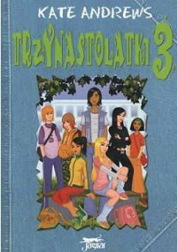 Okładka książki Trzynastolatki 3