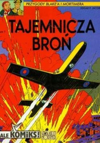 Okładka książki Przygody Blake'a i Mortimer'a Tajemnicza broń T.1