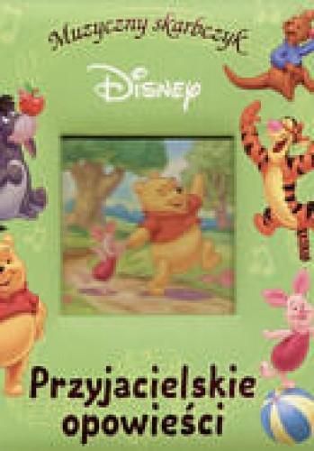 Okładka książki Kubuś Puchatek. Przyjacielskie opowieści grając