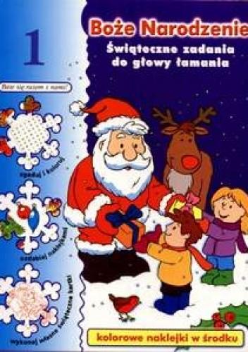 Okładka książki Boże Narodzenie. świąteczne zadania do głowy łamania t. 1