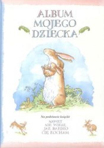Okładka książki Album mojego dziecka