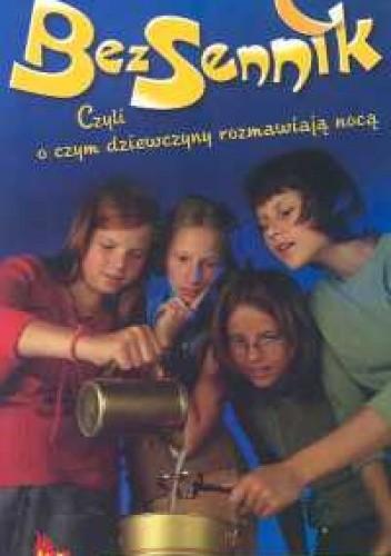 Okładka książki Bezsennik, czyli o czym dziewczyny rozmawiają nocą. Andrzejkowa przepowiednia
