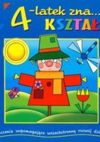 Okładka książki 4- latek zna Kształty