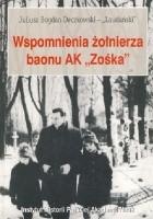 """Wspomnienia żołnierza baonu AK """"Zośka"""""""